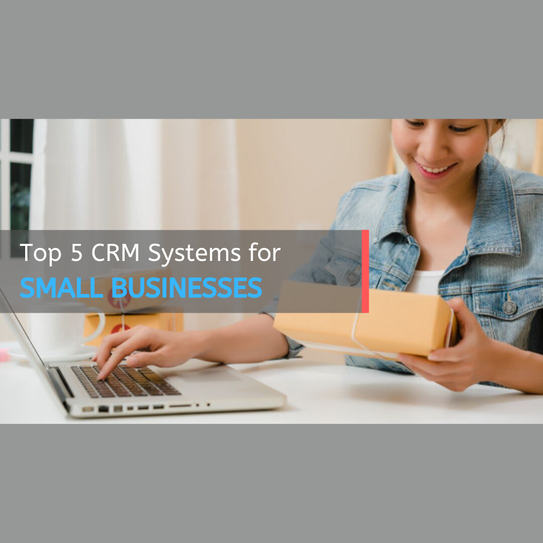 5 Best CRM for small businesses