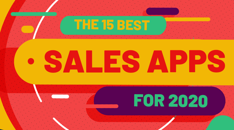The 15 Best Sales Apps for 2020