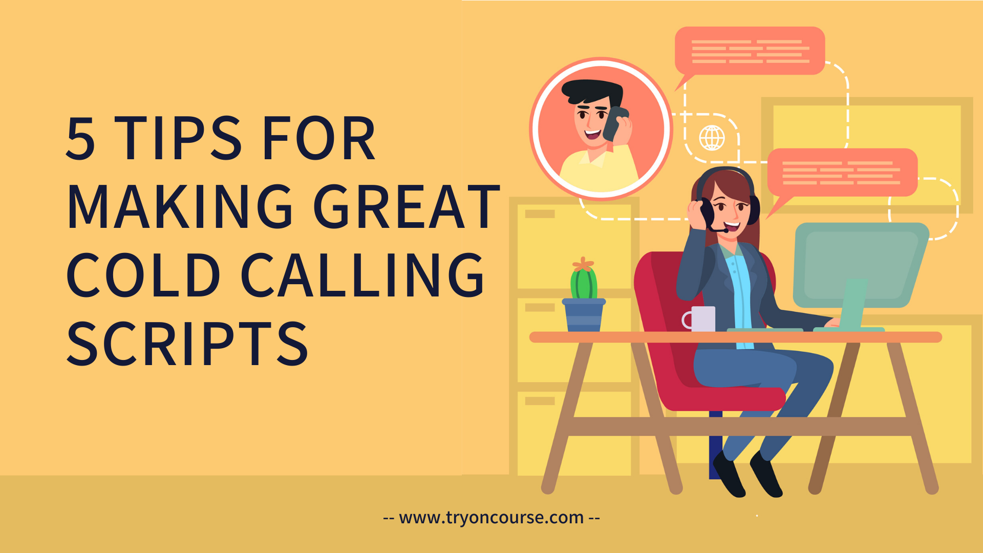 5 Tips for Making Great Cold Calling Scripts