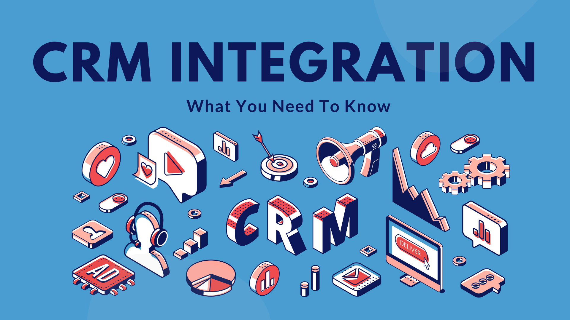 CRM Integration: What You Need To Know