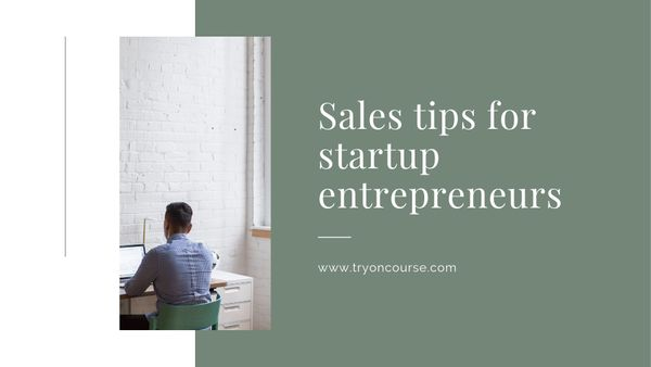 Sales tips for startup entrepreneurs