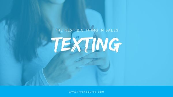 Texting: the Next Big Thing in Sales
