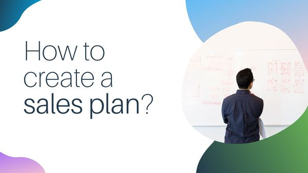 How to create a sales plan?